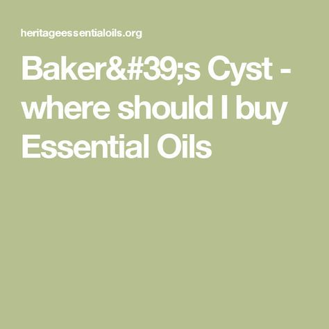 Baker's Cyst - where should I buy Essential Oils