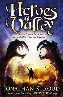 Heroes of the Valley by Jonathan Stroud. Long ago, Halli Sveinsson's ancestors fought monsters in the valley and drove them up into the hills. Halli wants to be a hero too, but when he rebels against his peaceful, boring life, he unleashes a series of terrible events. With the help of a girl called Aud, who is just as brave and curious as he is, Halli begins to piece together the secrets of the valley – but what they uncover threatens to destroy them . . .