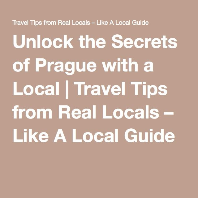 Unlock the Secrets of Prague with a Local | Travel Tips from Real Locals – Like A Local Guide