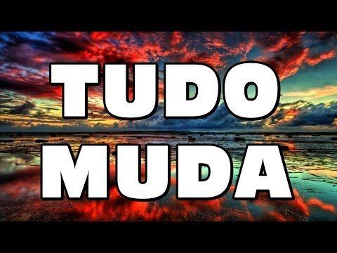 Tudo Muda - Linda mensagem de reflexão sobre as mudanças na vida - Deus está no controle - YouTube