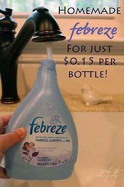 Homemade Febreze: What you'll need:  1/8 Cup of fabric softener (I used Downy April Fresh)  2 tablespoons Baking Soda  Hot tap water  Spray bottle (I used my empty 27 oz. Febreze bottle)  combine all in bottle, shake well and use!  AWESOME!