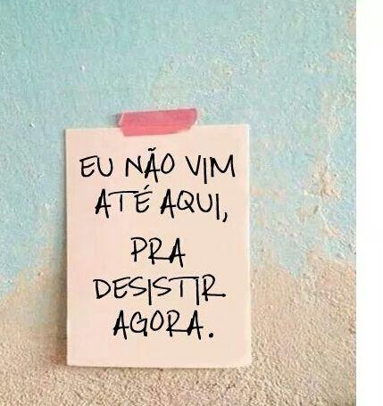 Não desista