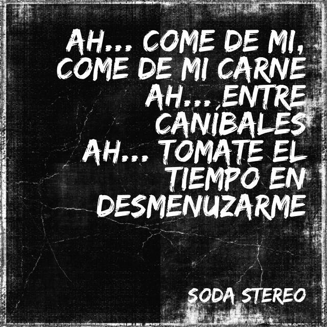 Soda Stereo - entre canibales.