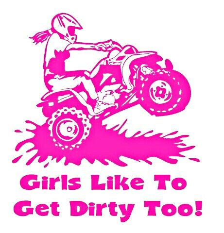 Atv-girls like to get dirty too!