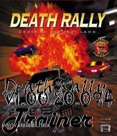 Download Death Rally V1.00.20.094 Trainer for the game Death Rally. You can get it from LoneBullet - http://www.lonebullet.com/trainers/download-death-rally-v10020094-trainer-free-2150.htm for free. All countries allowed. High speed servers! No waiting time! No surveys! The best gaming download portal!