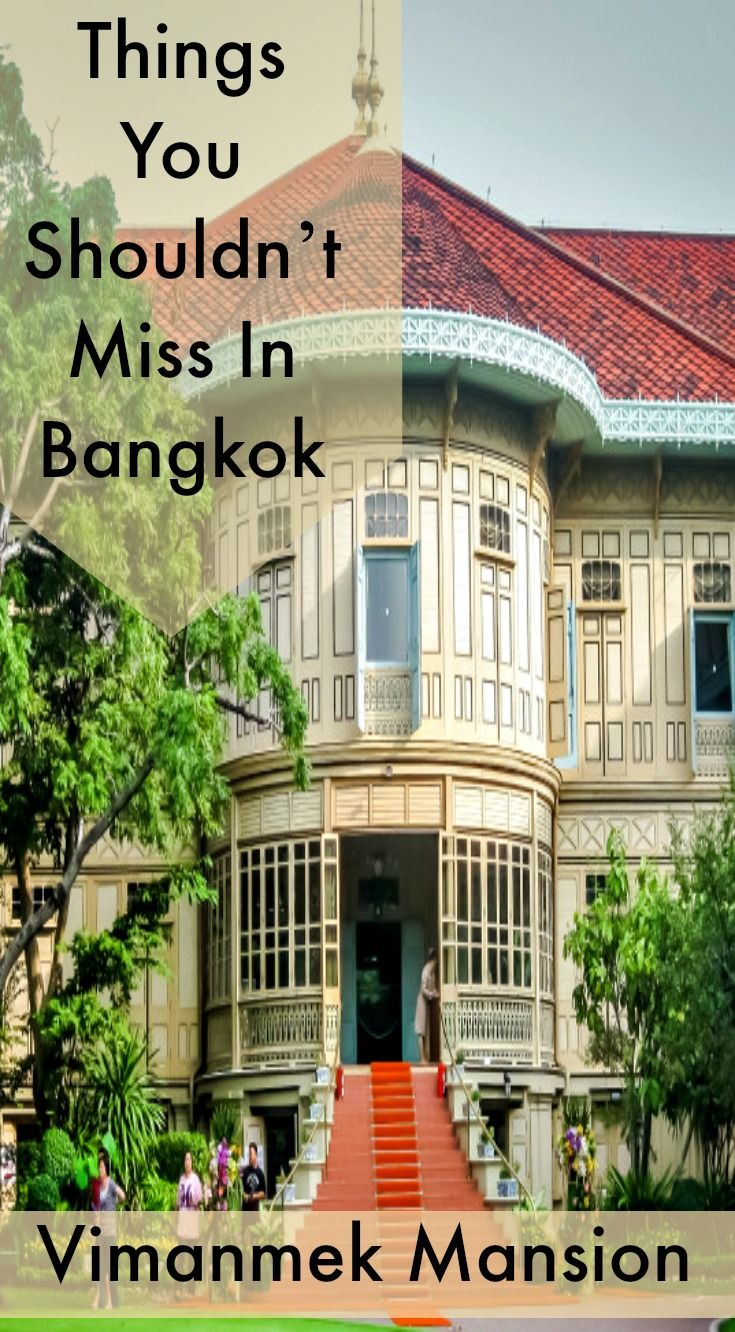 Places you shouldn't miss in Bangkok Thailand. The Vimanmek Mansion is a place everyone must visit when your visiting Bangkok. The Vimanmek Royal Mansion is the worlds largest building made entirely of golden teak. Read the full blog post at http://www.divergenttravelers.com/3-days-in-bangkok-things-you-shouldnt-miss/