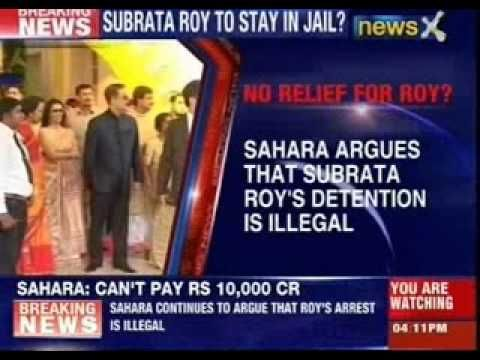 Sahara argues that Subrata Roy's detention is illegal @NewsX