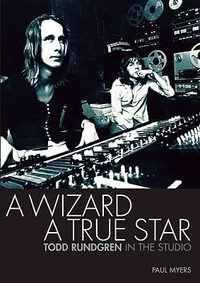 A Wizard , a True Star, Todd Rundgren in the Studi