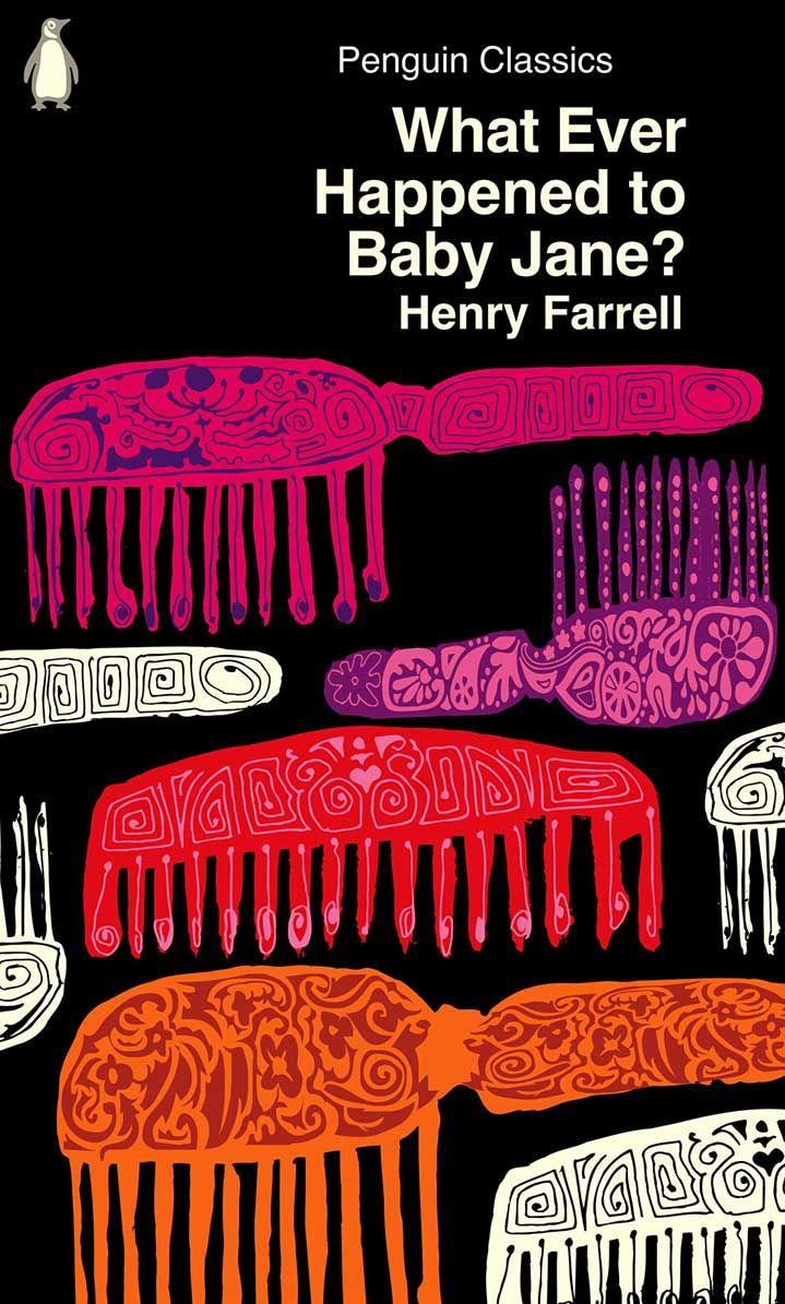 whatever happened to baby jane | penguin classics | henry farrell