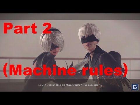 NieR:Automata DEMO Part 2 (Machine rules)