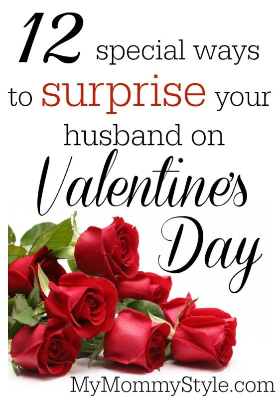 12 special ways to surprise your husband on valentine - Valentines Gifts For Him Pinterest