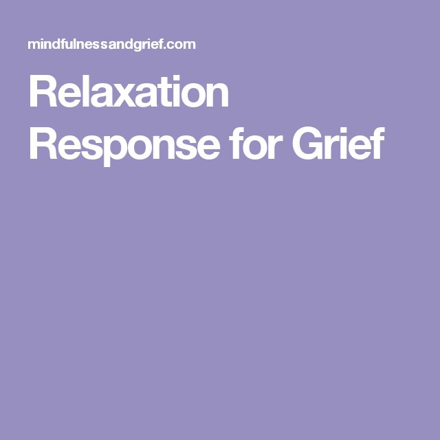 Relaxation Response for Grief