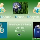 Earth Day - Reduce Reuse Recycle PowerPoint. Celebrate Earth Day this spring! 13 slides. Earth Day history, Earth Day flag, Earth Day anthem, and m...