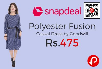 Snapdeal is offering 52% off on Polyester Fusion Casual Dress by Goodwill at Rs.475 Only. Goodwill Impex Presents A Classy Range Of Trendy and Modern Outfits Crafted From Premium Fabric Quality. Featuring A Stylish Blue Knee-length Dress, With A Comfortable Fabric Belt To Give A Perfect Fit, 3/4 Sleeves With A Comfy Round Neck.  http://www.paisebachaoindia.com/polyester-fusion-casual-dress-by-goodwill-at-rs-475-only-snapdeal/