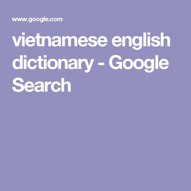 vietnamese english dictionary - Google Search