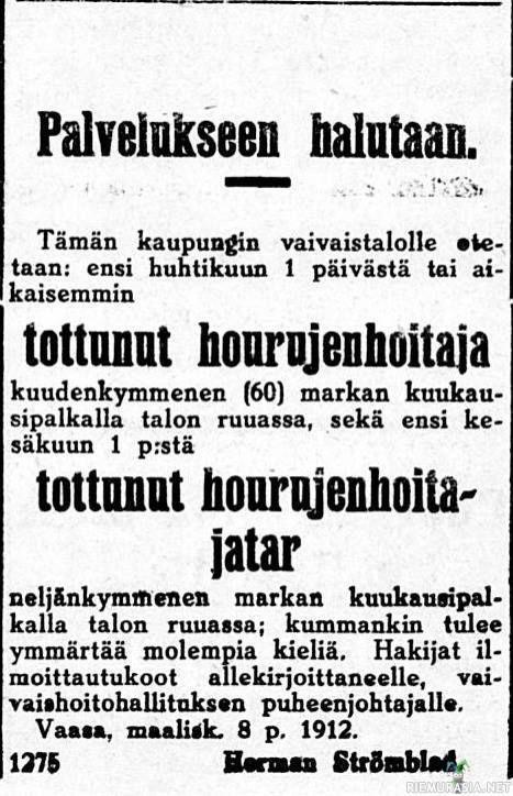 Hourujen hoitajia sekä hoitajattaria kaivataan vaivaistalon palvelukseen vuonna 1912