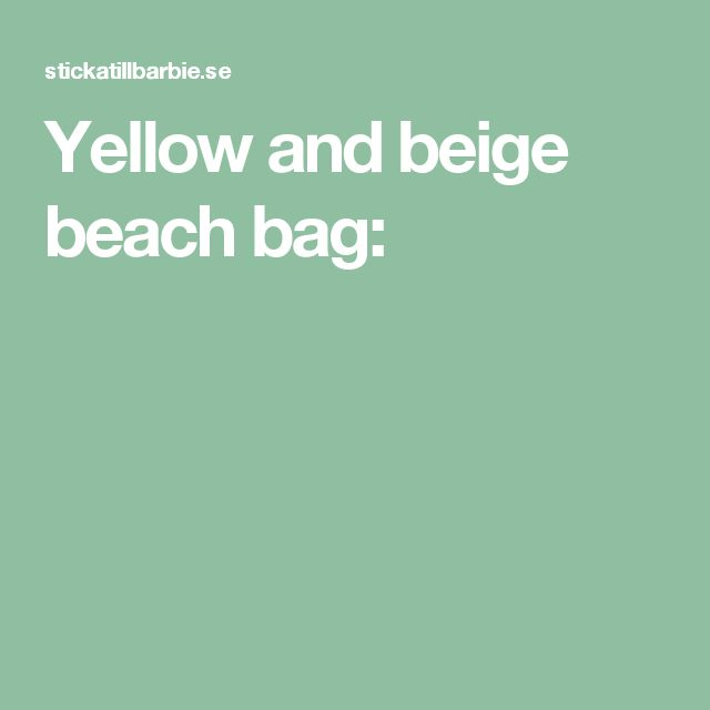 Yellow and beige beach bag: