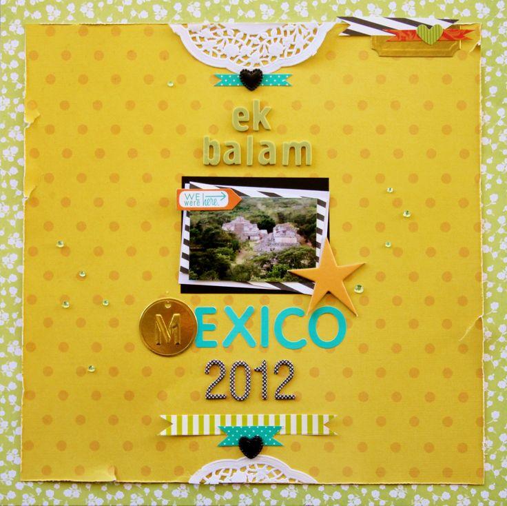 Ek Balam Mexico Scrapbook Page #scrapbooking # alphas