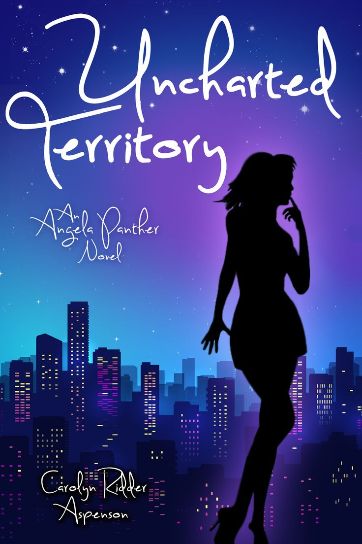 The Book Cover For The 3rd Angela Panther Book, Uncharted Territory