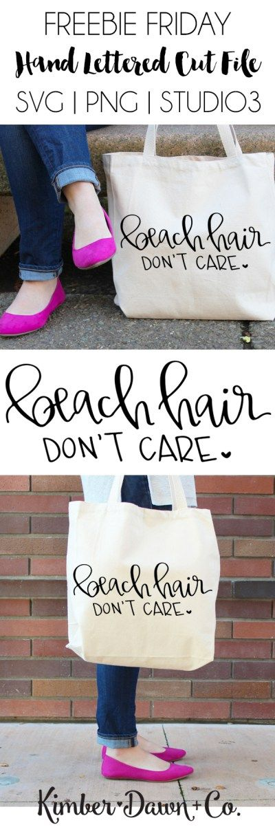 FREEBIE FRIDAY! Beach Hair Don't Care Hand Lettered Free SVG Cut File (plus, PNG + Studio3) | KimberDawnCo.com