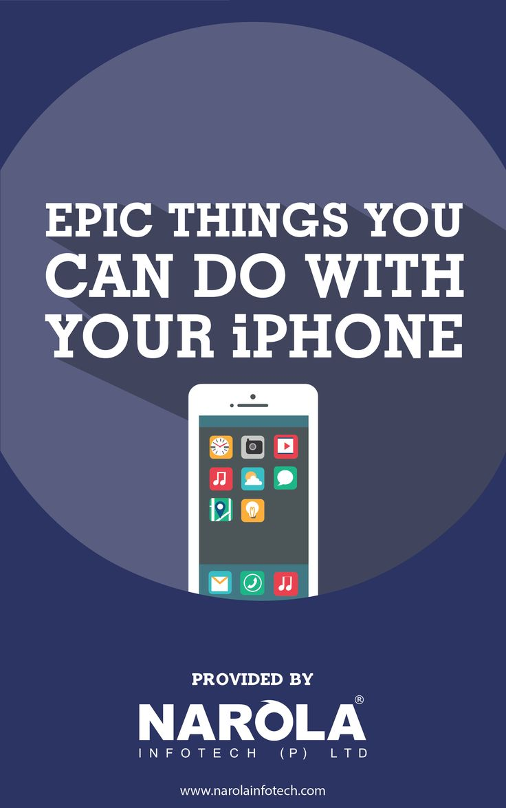 Epic things you can do with your iPhone