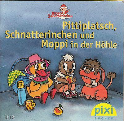 Pittiplatsch Schnatterinchen und Moppi in der Höhle Pixi Buch 1510