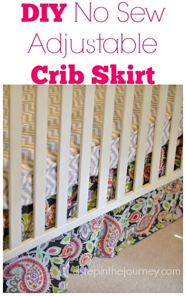A great tutorial on how to DIY your own no sew, adjustable crib skirt!