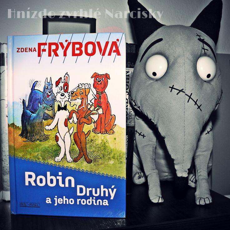 Robin Druhý a jeho rodina - Zdena Frýbová http://www.narciska.cz/2016/01/jenom-ne-foxteriera.html