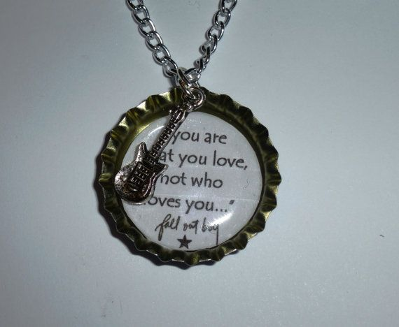 Hey, I found this really awesome Etsy listing at https://www.etsy.com/listing/176882635/fall-out-boy-lyric-bottlecap-pendant