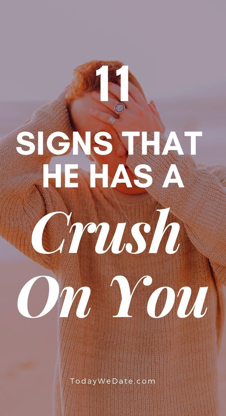 signs he has a crush | Dating Body Language | A guy like you, Signs