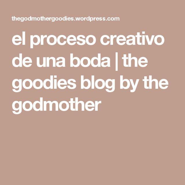 el proceso creativo de una boda | the goodies blog by the godmother