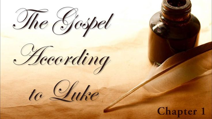 The Gospel According to Luke (Chapter 1) Bible Study