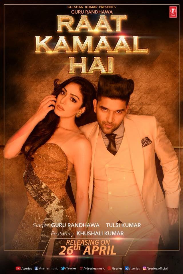 Raat Kamaal Hai Mp3 Song Belongs New Punjabi Songs Raat Kamaal Hai By Guru Randhawa Tulsi Kumar Raat Kamaal Hai New Song Download Mp3 Song Download Mp3 Song