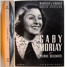gaby Morlay Pierre descaves calmann-lévy - Recherche Google