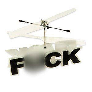 Remote Controlled Flying F*ck | Now you CAN actually give a Flying F*ck!: Flying F K, Remote Control, Flying Fucking, Gifts Ideas, Control Flying, Flying F Ck, Radios Control, Flying Fck, Funny Gifts