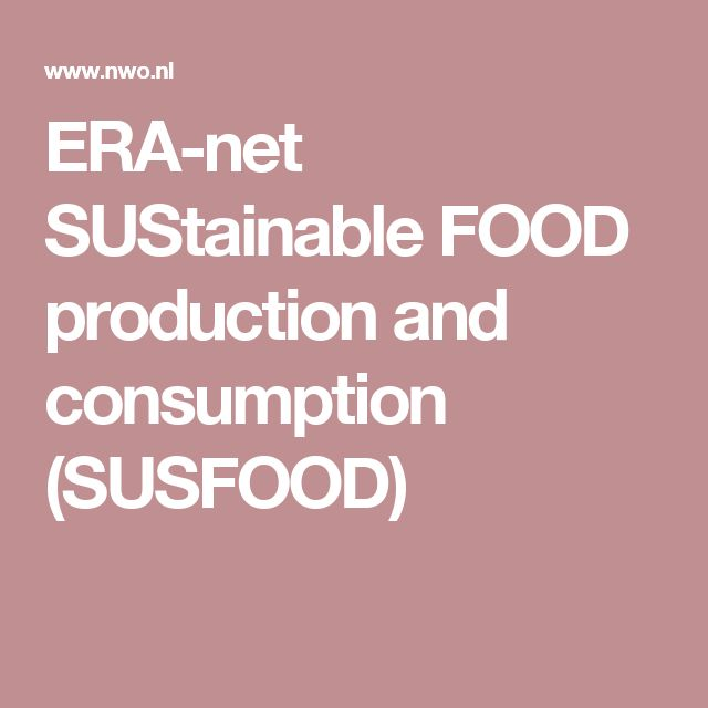 ERA-net SUStainable FOOD production and consumption (SUSFOOD)