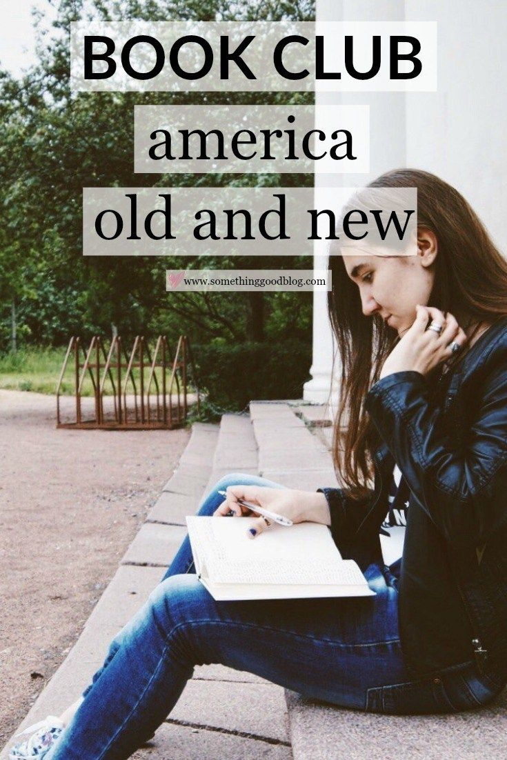 Sunday Book Club: America Old and New | Something Good, America's First Daughter
