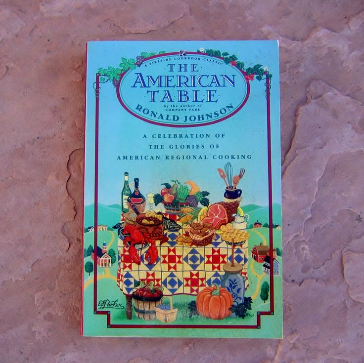 american reginal cooking cookbook, The American Table Cookbook, Ronald Johnson Cookbook, vintage cookbook, American Regional cook book by EpicureanBookcase on Etsy https://www.etsy.com/listing/126173912/american-reginal-cooking-cookbook-the