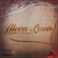 Xony Ft Kalibwoy - Alleen Love by xony on SoundCloud
