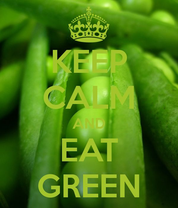KEEP CALM AND EAT GREEN