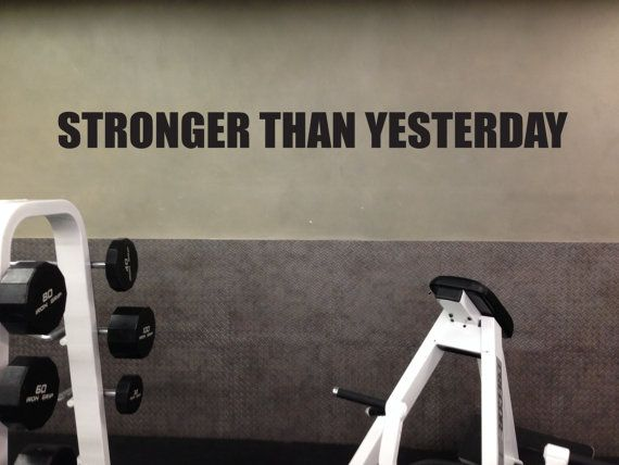 """Motivational Fitness Gym Wall Decal. """"Stronger than Yesterday"""" quote by JandiCoGraphix, $18.00"""