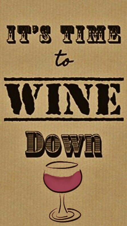 It's time to Wine down! __[amazon.com] (Remix) #winetime #winefixin #creams