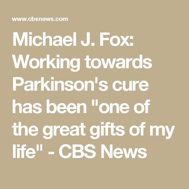 """Michael J. Fox: Working towards Parkinson's cure has been """"one of the great gifts of my life"""" - CBS News"""