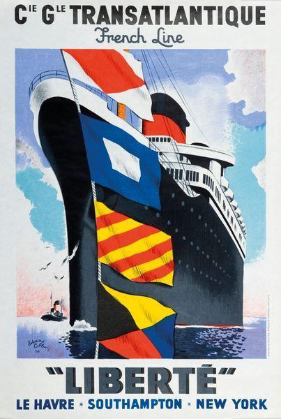 """Compagnie Générale Transatlantique - French Line """"Liberté"""" - Le Havre - Southampton - New-York - illustration de Edouard Collin - 1950 -"""