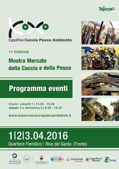 Dall'1 al 3 aprile 2016 si svolge a Riva del Garda la rassegna ExpoRiva Caccia Pesca Ambiente @gardaconcierge