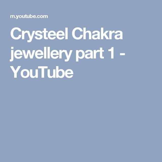 Crysteel Chakra jewellery part 1 - YouTube