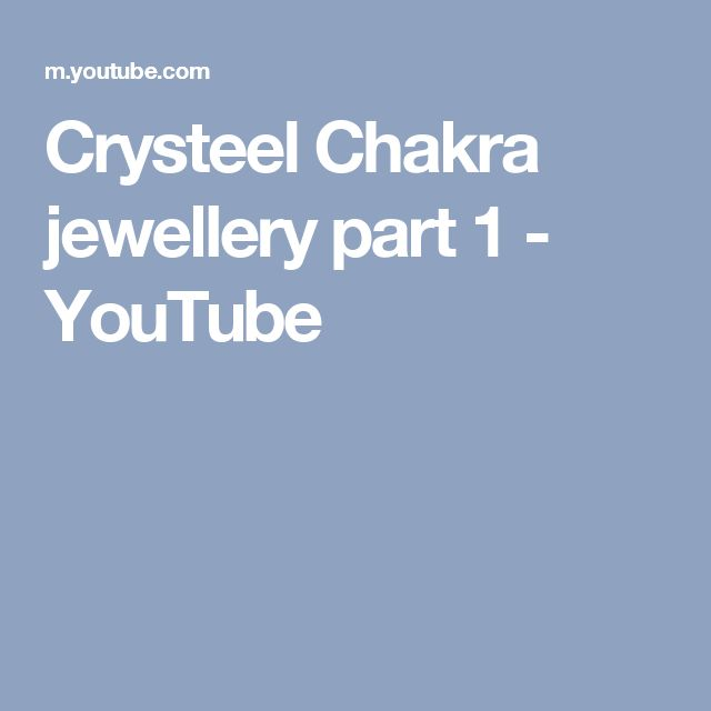 Crysteel Chakra jewellery part 1 - YouTube