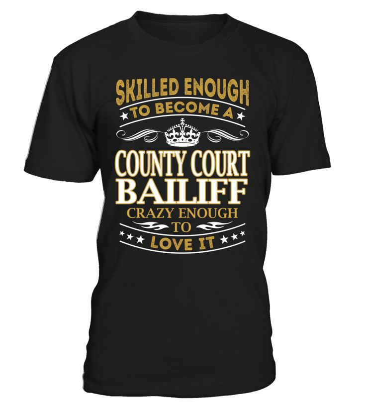 County Court Bailiff - Skilled Enough To Become #CountyCourtBailiff