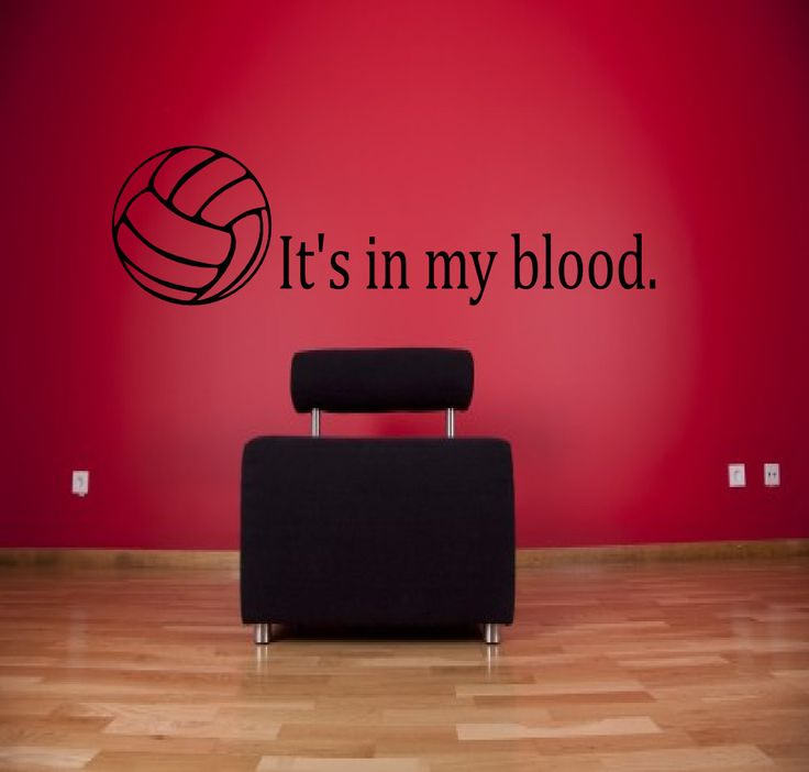 It's in my blood volleyball wall decal - sports decals, volleyball quotes, sports sayings, girl room decal, sports wall decal by SportsVinyl on Etsy https://www.etsy.com/listing/198449715/its-in-my-blood-volleyball-wall-decal