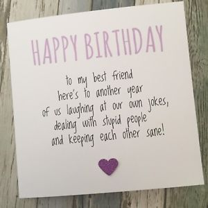 FUNNY BEST FRIEND BIRTHDAY CARD/ BESTIE / HUMOUR/ FUN / SARCASM – Another YPP – Friends